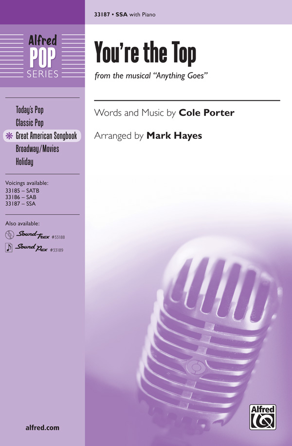 You're the Top : SSA : Mark Hayes : Cole Porter : Anything Goes : Sheet Music : 00-33187 : 038081360959