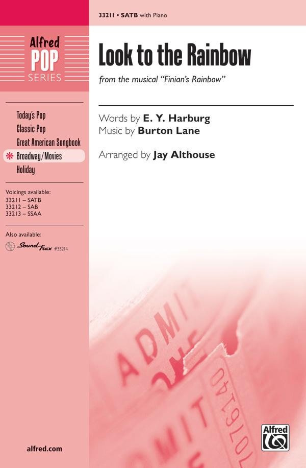 Look to the Rainbow : SATB : Jay Althouse : Burton Lane : Finian's Rainbow : Sheet Music : 00-33211 : 038081361192