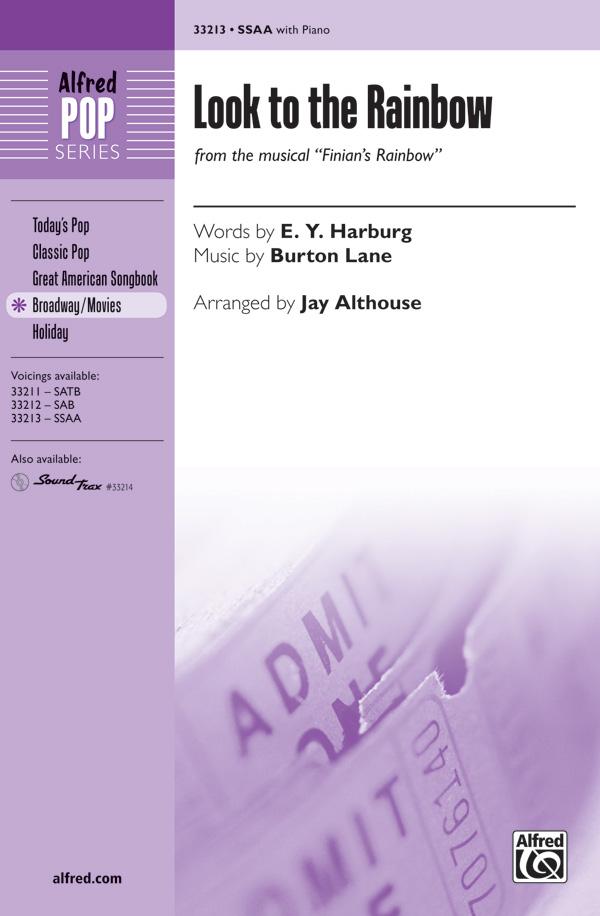 Look to the Rainbow : SSA : Jay Althouse : Burton Lane : Finian's Rainbow : Sheet Music : 00-33213 : 038081361215