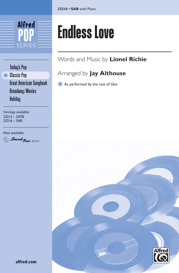 Endless Love : SAB : Jay Althouse : Lionel Richie : Diana Ross : Sheet Music : 00-33216 : 038081361246