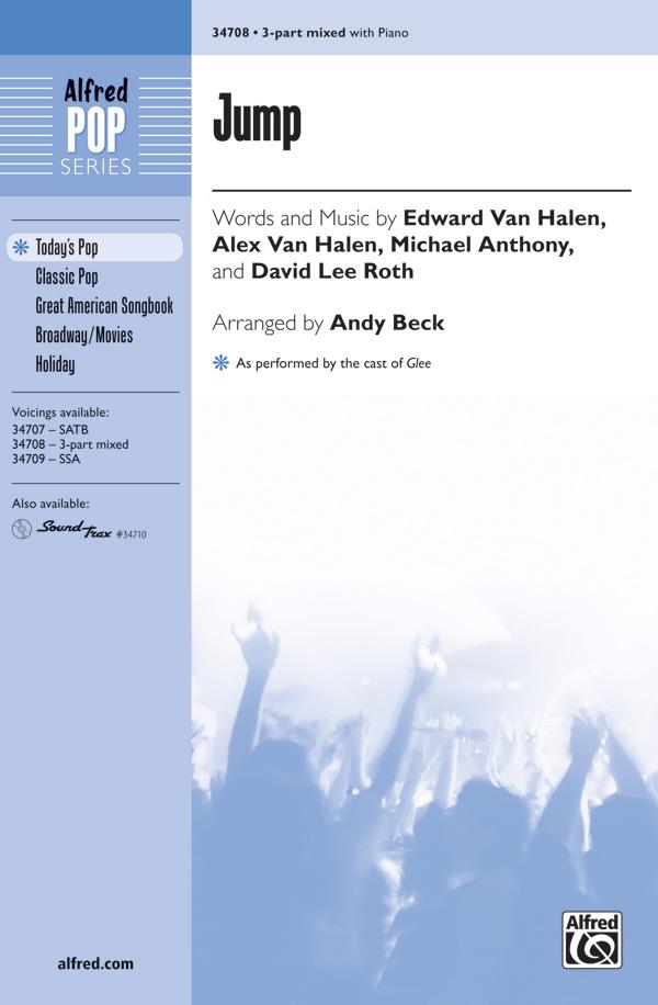 Jump : 3-Part : Andy Beck : Michael Anthony : David Lee Roth : Sheet Music : 00-34708 : 038081384368