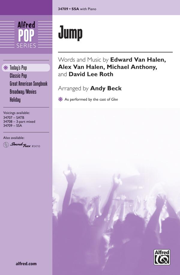 Jump : SSA : Andy Beck : Michael Anthony : David Lee Roth : Sheet Music : 00-34709 : 038081384375