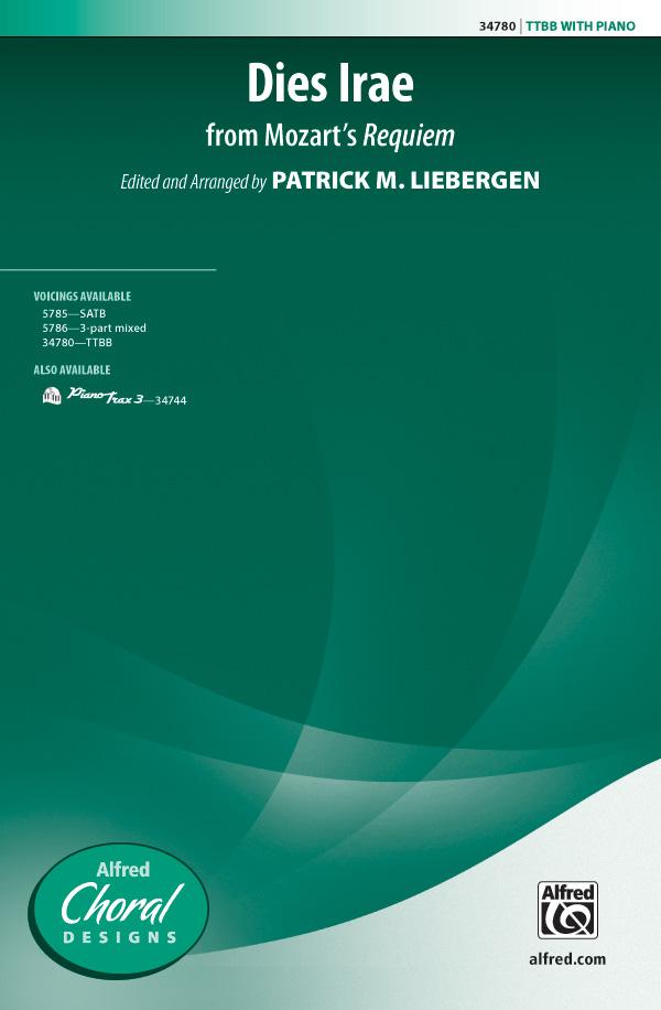 Dies Irae (from <i>Requiem</i>) : TTBB : Patrick Liebergen : Wolfgang Amadeus Mozart : Sheet Music : 00-34780 : 038081385068