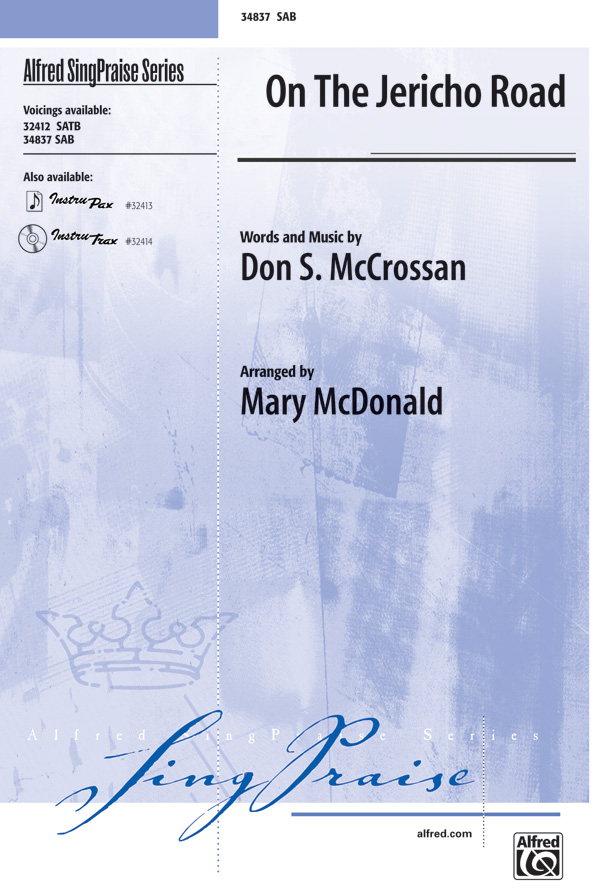 On the Jericho Road : SAB : Mary McDonald : Don S. McCrossan : Sheet Music : 00-34837 : 038081387079