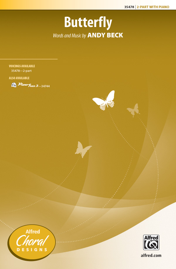 Butterfly : 2-Part : Andy Beck : Andy Beck : Sheet Music : 00-35478 : 038081396743