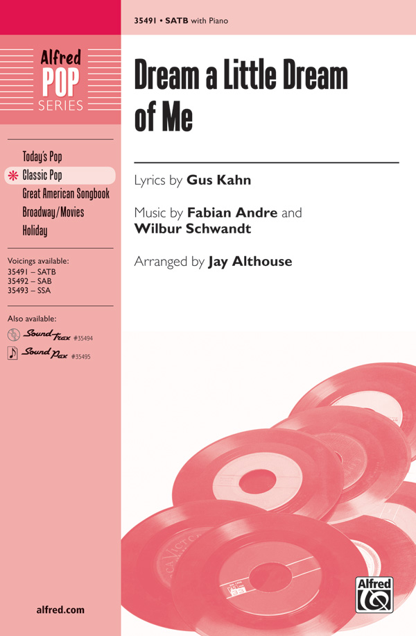 Dream a Little Dream of Me : SATB : Jay Althouse : Fabian Andre : Michael Buble : Songbook & 2 CDs : 00-35491 : 038081396873