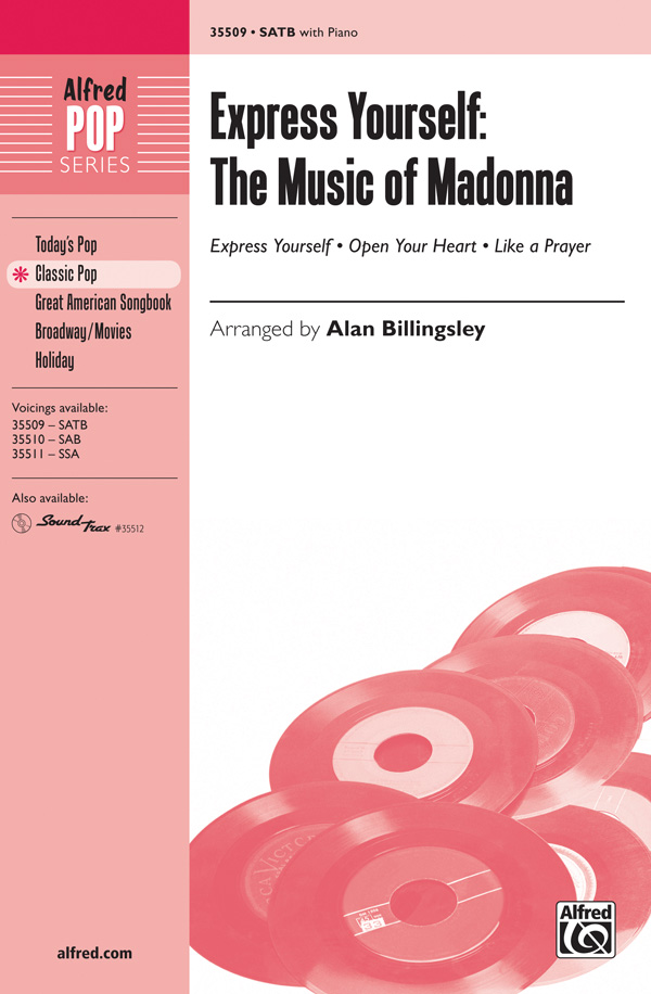 Express Yourself: The Music of Madonna : SATB : Alan Billingsley : Madonna : Songbook : 00-35509 : 038081397054