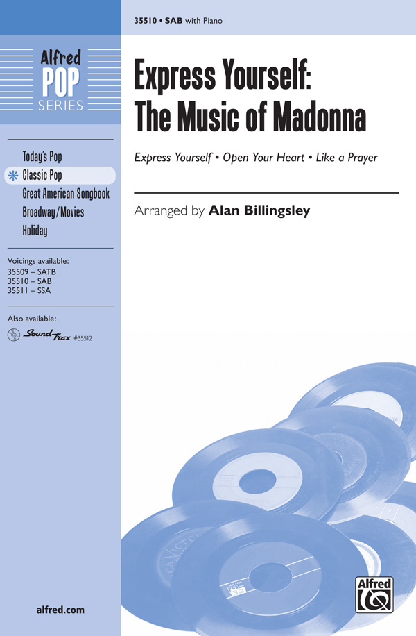 Express Yourself: The Music of Madonna : SAB : Alan Billingsley : Madonna : Sheet Music : 00-35510 : 038081397061