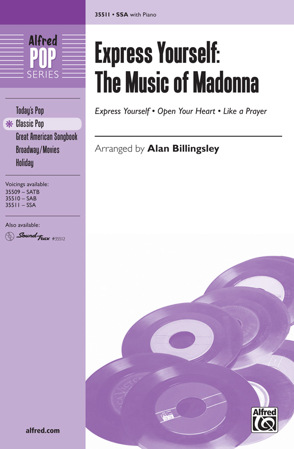 Express Yourself: The Music of Madonna : SSA : Alan Billingsley : Madonna : Sheet Music : 00-35511 : 038081397078