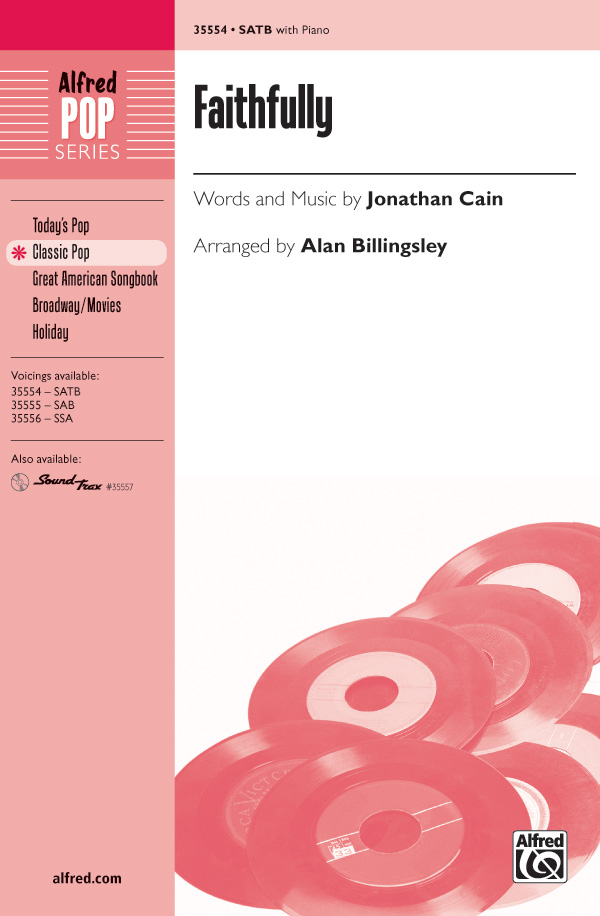 Faithfully : SATB : Alan Billingsley : Jonathan Cain : Journey : Songbook : 00-35554 : 038081397504