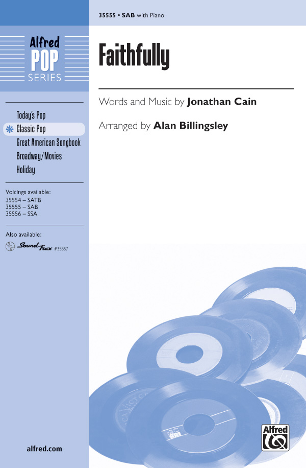 Faithfully : SAB : Alan Billingsley : Jonathan Cain : Journey : Sheet Music : 00-35555 : 038081397511
