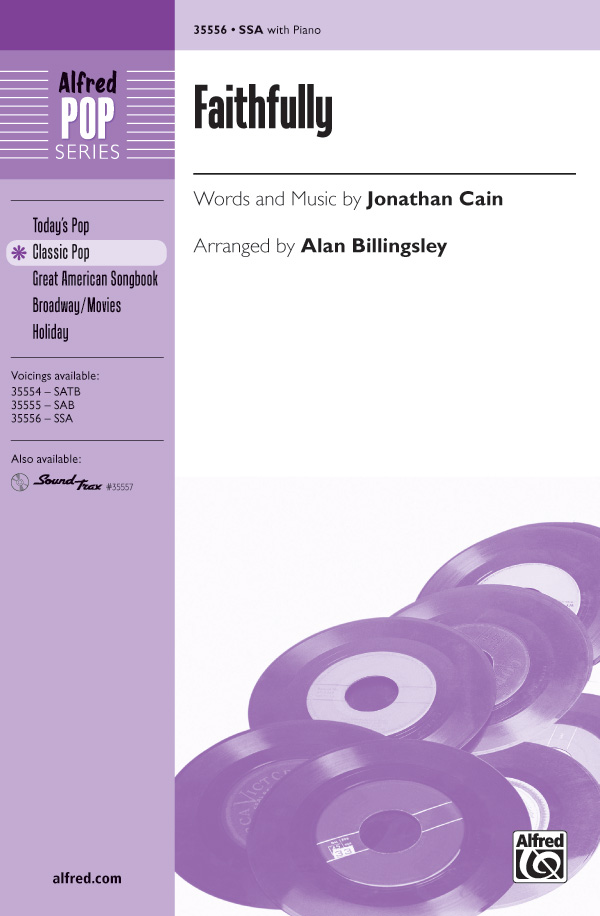 Faithfully : SSA : Alan Billingsley : Jonathan Cain : Journey : Sheet Music : 00-35556 : 038081397528