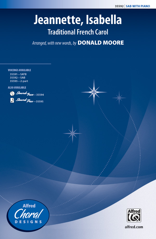 Jeannette, Isabella : SAB : Donald Moore : Sheet Music : 00-35592 : 038081397887