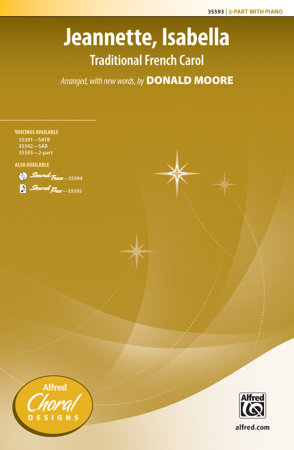 Jeannette, Isabella : 2-Part : Donald Moore : Sheet Music : 00-35593 : 038081397894