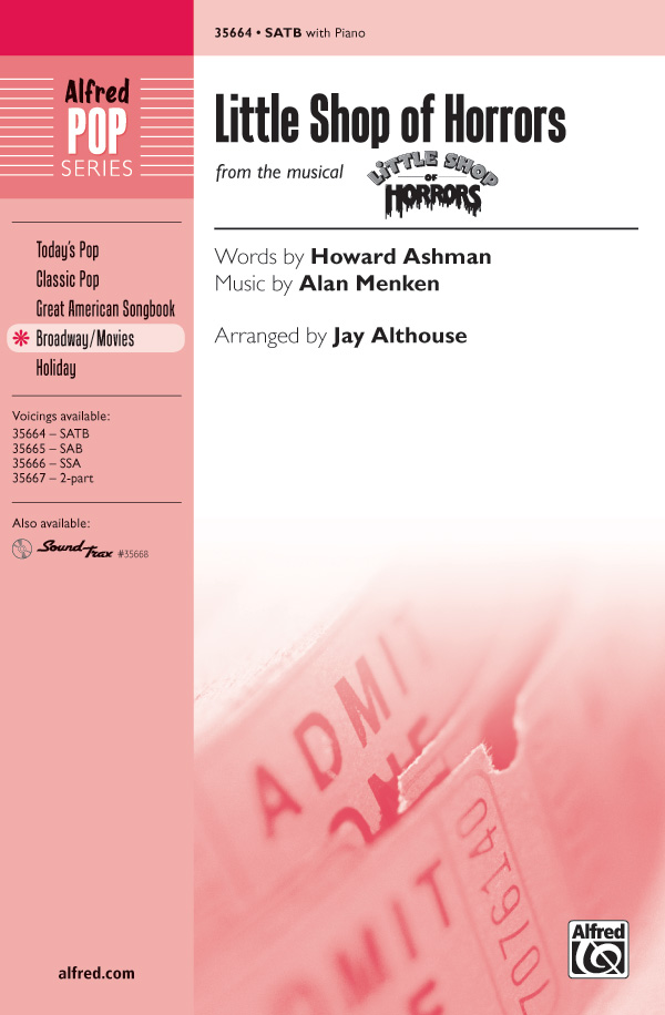 Little Shop of Horrors : SATB : Jay Althouse : Alan Menken : Little Shop of Horrors : Sheet Music : 00-35664 : 038081398600