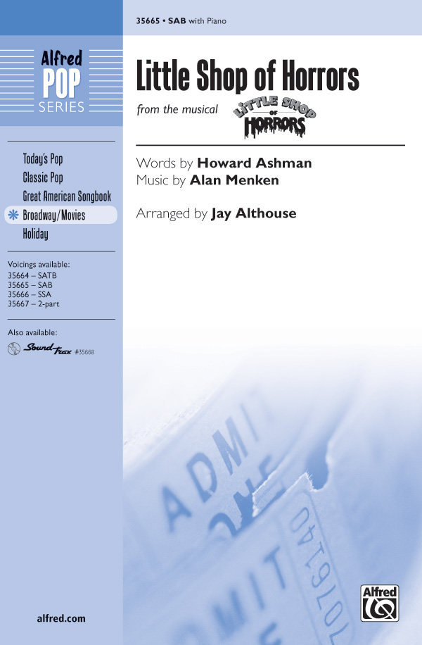 Little Shop of Horrors : SAB : Jay Althouse : Alan Menken : Little Shop of Horrors : Sheet Music : 00-35665 : 038081398617