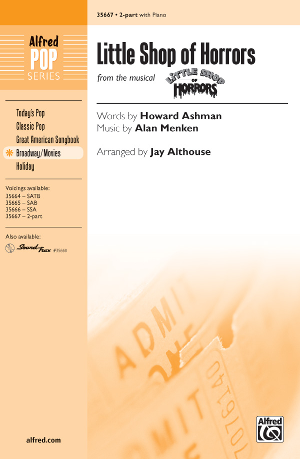 Little Shop of Horrors : 2-Part : Jay Althouse : Alan Menken : Little Shop of Horrors : Sheet Music : 00-35667 : 038081398631