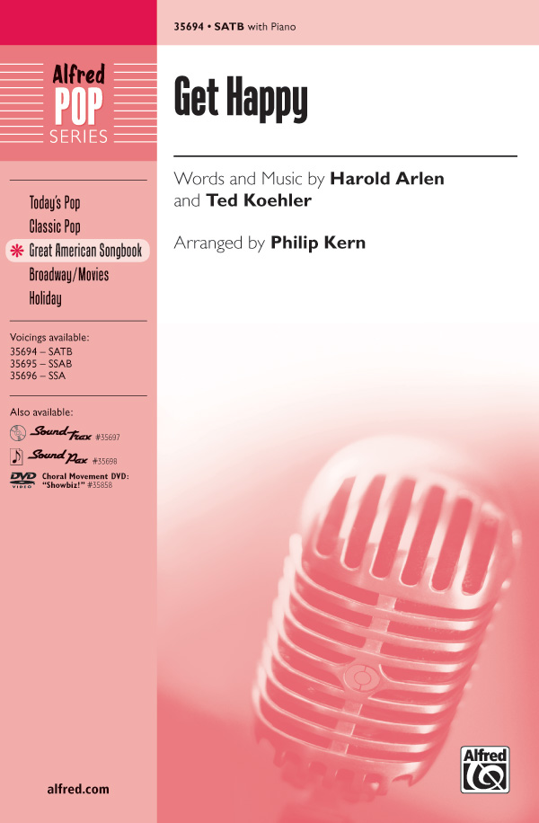 Get Happy : SATB : Philip Kern : Ted Koehler :  1 CD : 00-35694 : 038081398907