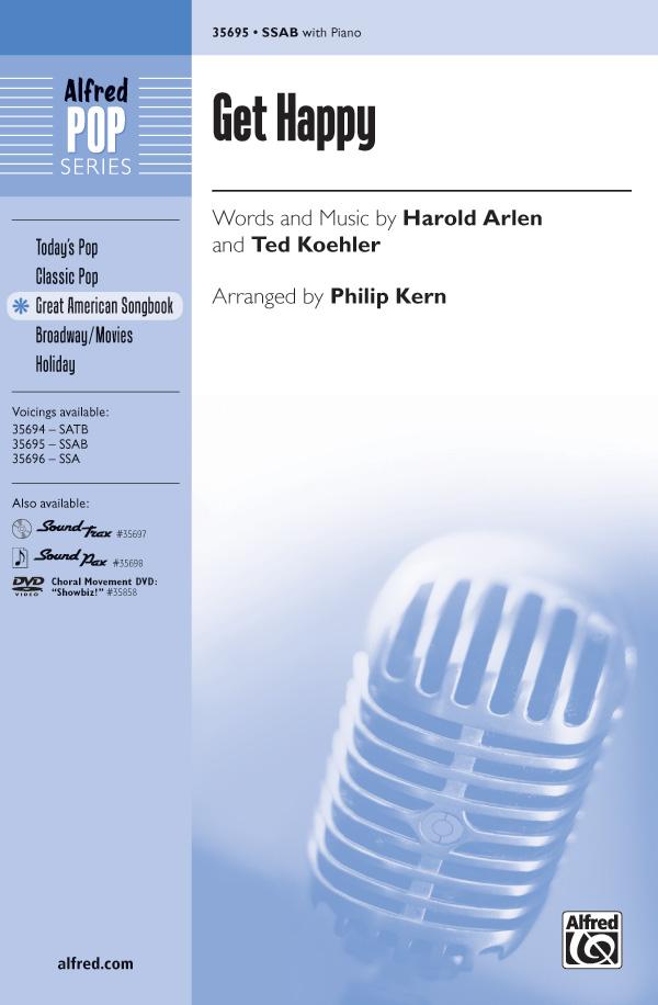Get Happy : SSAB : Philip Kern : Ted Koehler : Sheet Music : 00-35695 : 038081398914