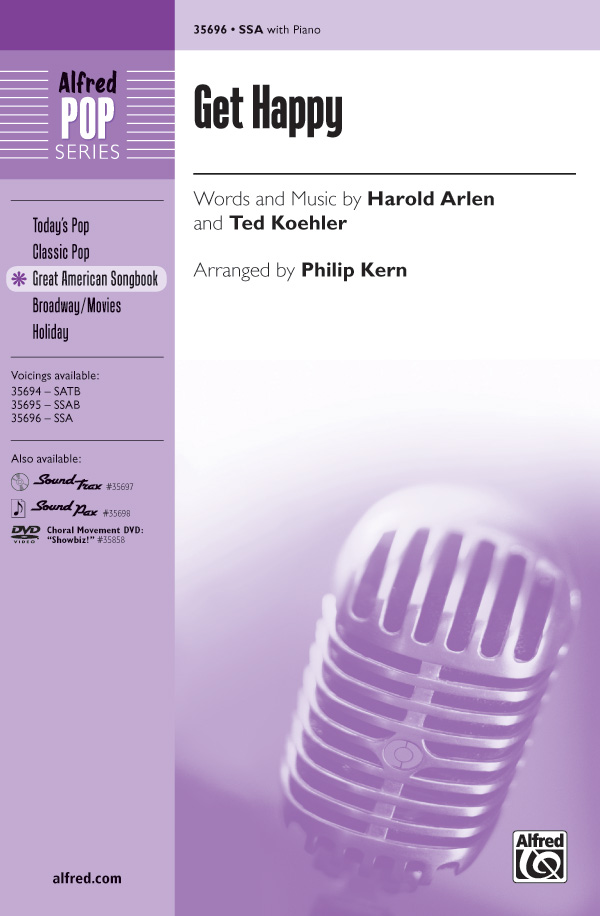 Get Happy : SSA : Philip Kern : Harold Arlen : Sheet Music : 00-35696 : 038081398921