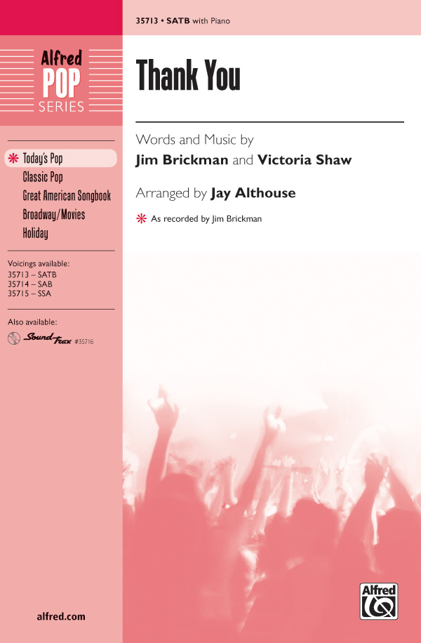 Thank You : SATB : Jay Althouse : Jim Brickman  : Songbook : 00-35713 : 038081399096