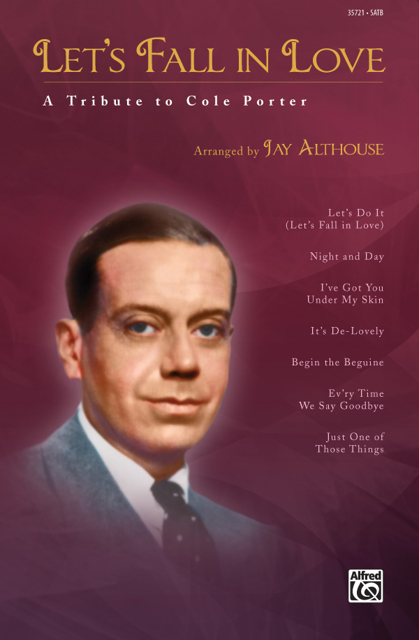 Let's Fall in Love : SATB : Jay Althouse : Cole Porter : Sheet Music : 00-35721 : 038081399171