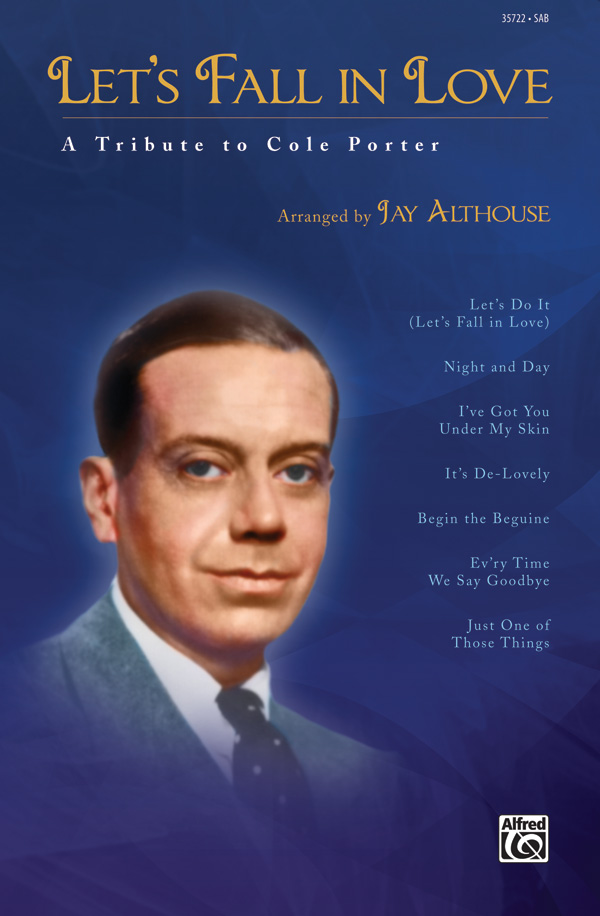 Let's Fall in Love : SAB : Jay Althouse : Cole Porter : Sheet Music : 00-35722 : 038081399188