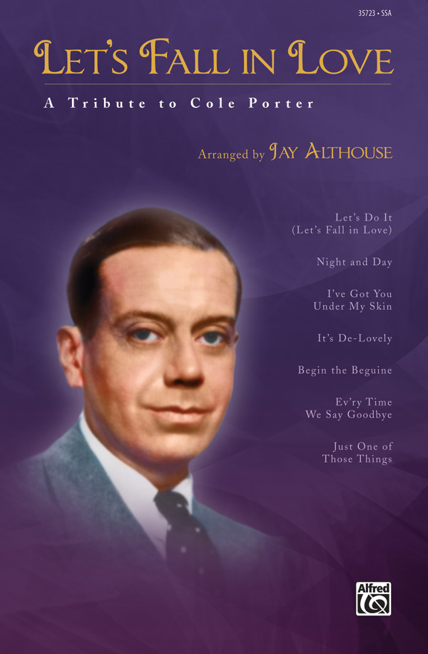 Let's Fall in Love : SSA : Jay Althouse : Cole Porter : Sheet Music : 00-35723 : 038081399195