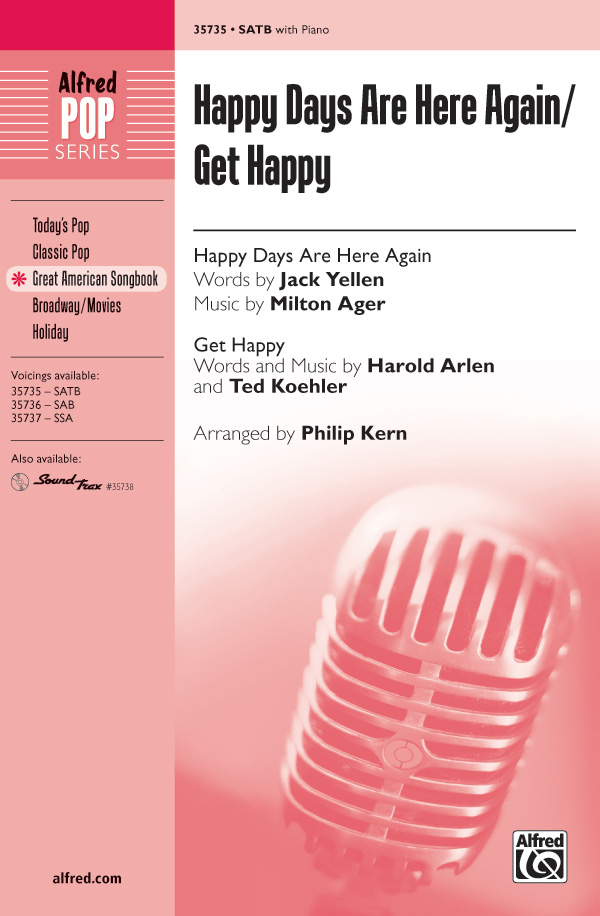Happy Days Are Here Again / Get Happy : SATB : Philip Kern : Judy Garland : 4 DVDs : 00-35735 : 038081399317