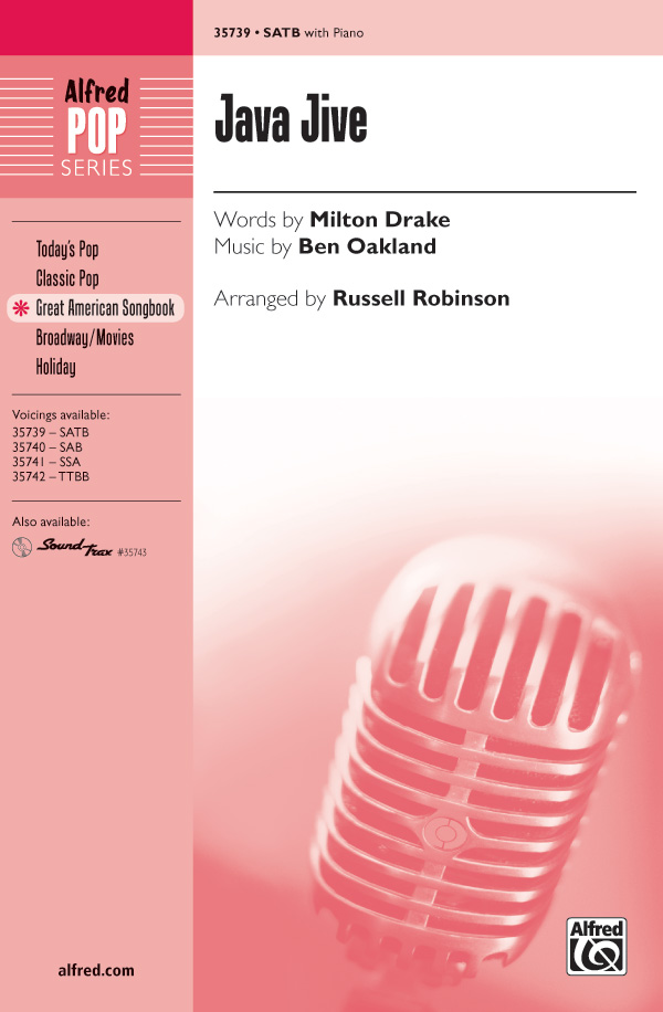 Java Jive : SATB : Russell L. Robinson : Ben Oakland : The Ink Spots : Sheet Music : 00-35739 : 038081399355