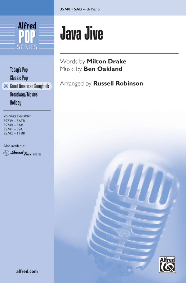 Java Jive : SAB : Russell L. Robinson : Ben Oakland : Sheet Music : 00-35740 : 038081399362