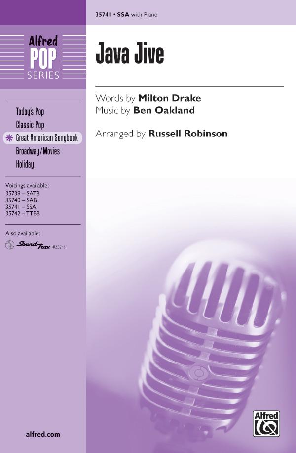 Java Jive : SSA : Russell L. Robinson : Ben Oakland : Sheet Music : 00-35741 : 038081399379