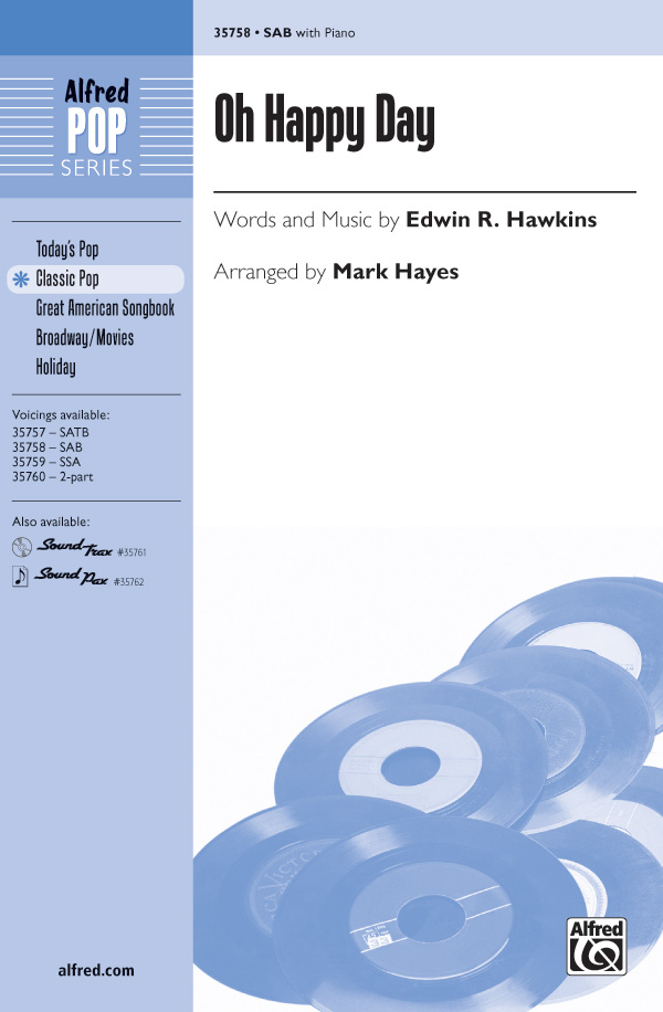 Oh Happy Day : SAB : Mark Hayes : Edwin R. Hawkins : Sheet Music : 00-35758 : 038081399546