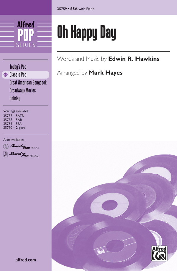 Oh Happy Day : SSA : Mark Hayes : Edwin R. Hawkins : Sheet Music : 00-35759 : 038081399553