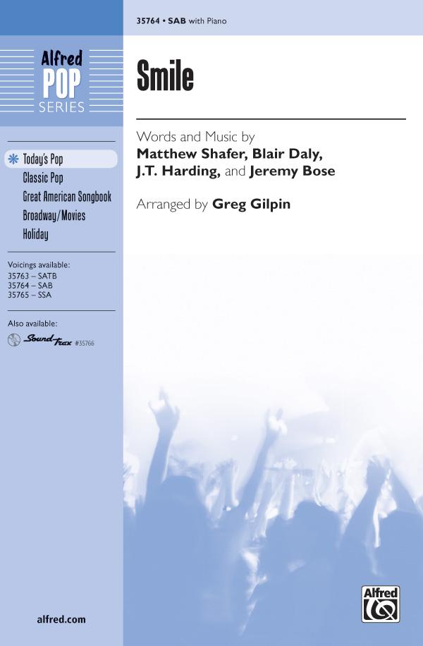 Smile : SAB : Greg Gilpin : Charles Chaplin : Sheet Music : 00-35764 : 038081399607
