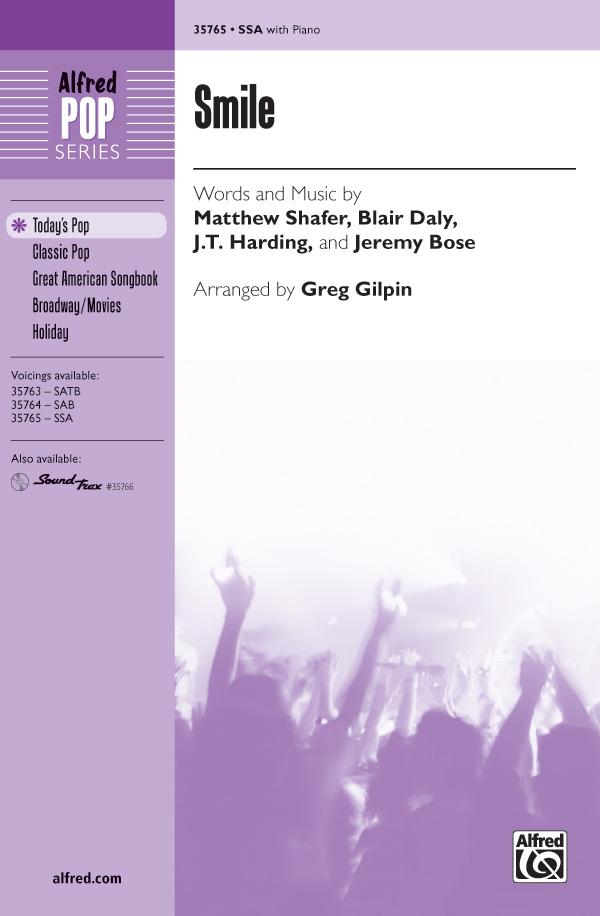 Smile : SSA : Greg Gilpin : Charles Chaplin : Sheet Music : 00-35765 : 038081399614