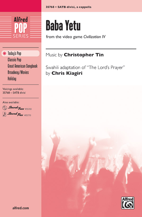 Baba Yetu : SATB divisi : Chris Kiagiri : Christopher Tin : Sheet Music : 00-35768 : 038081399645