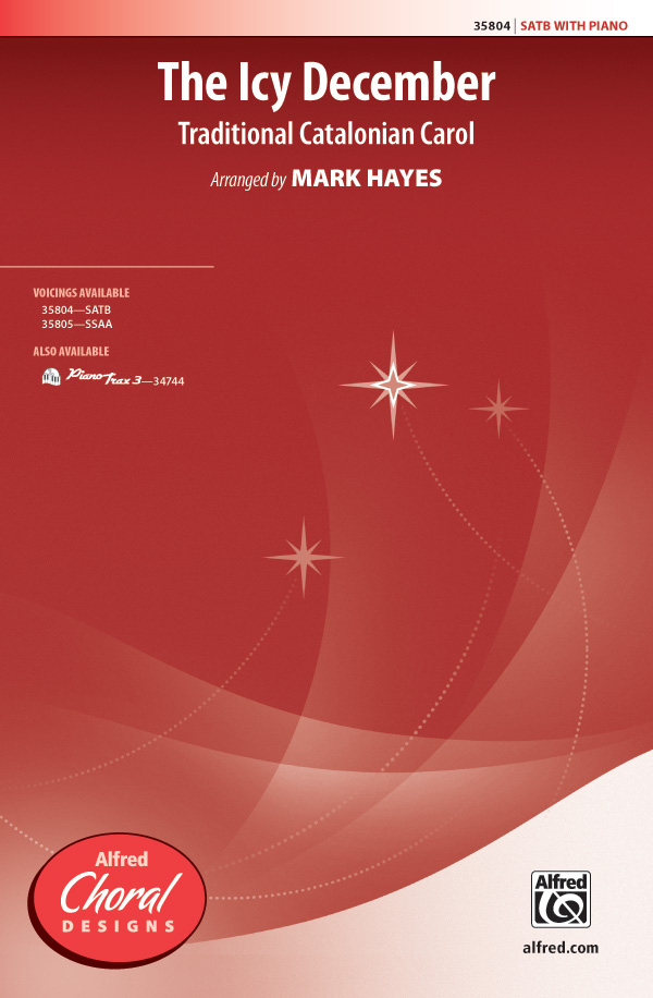 The Icy December : SATB : Mark Hayes : Sheet Music : 00-35804 : 038081400006