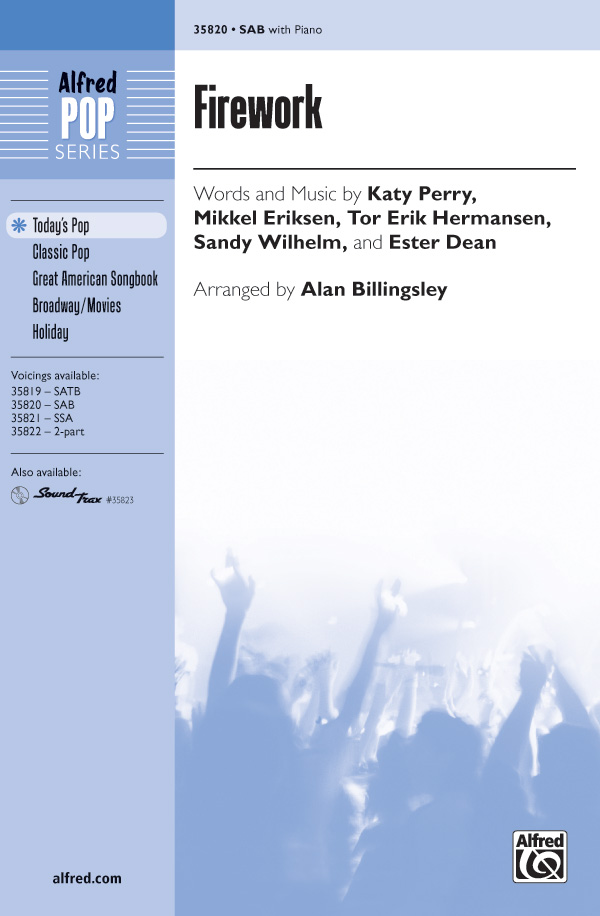 Firework : SAB : Alan Billingsley : Katy Perry : Katy Perry : Sheet Music : 00-35820 : 038081400167