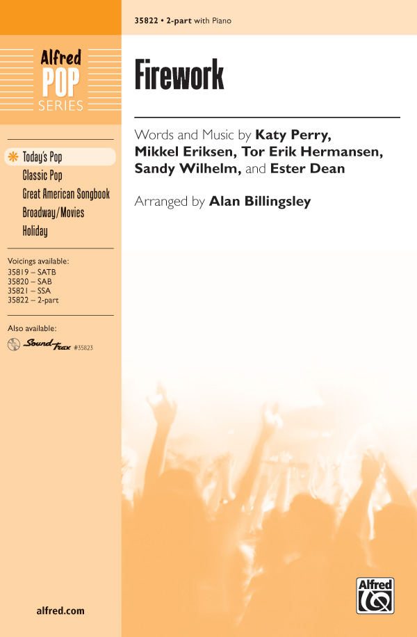 Firework : 2-Part : Alan Billingsley : Katy Perry : Katy Perry : Sheet Music : 00-35822 : 038081400181