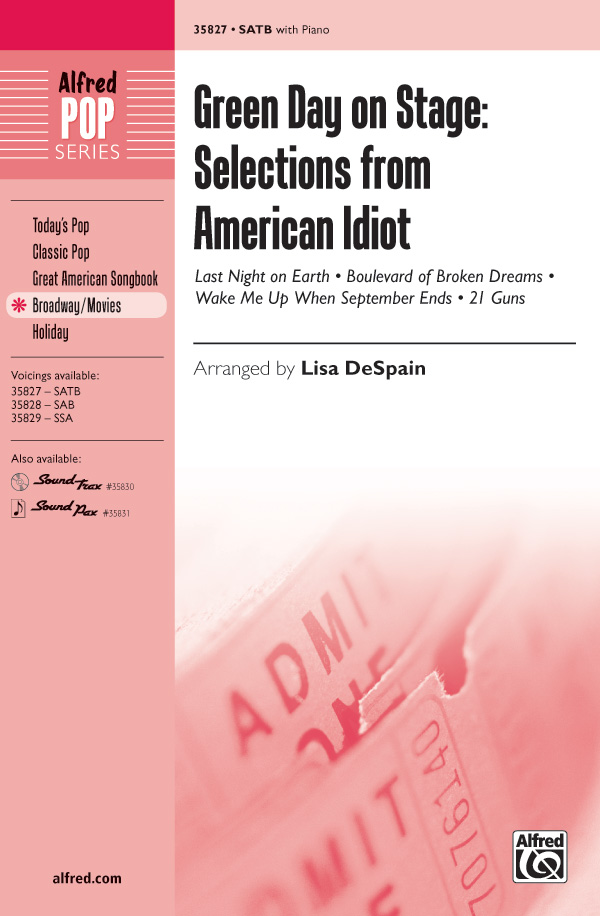 Green Day on Stage: Selections from American Idiot : SATB : Lisa DeSpain : Green Day : American Idiot : Sheet Music : 00-35827 : 038081400235
