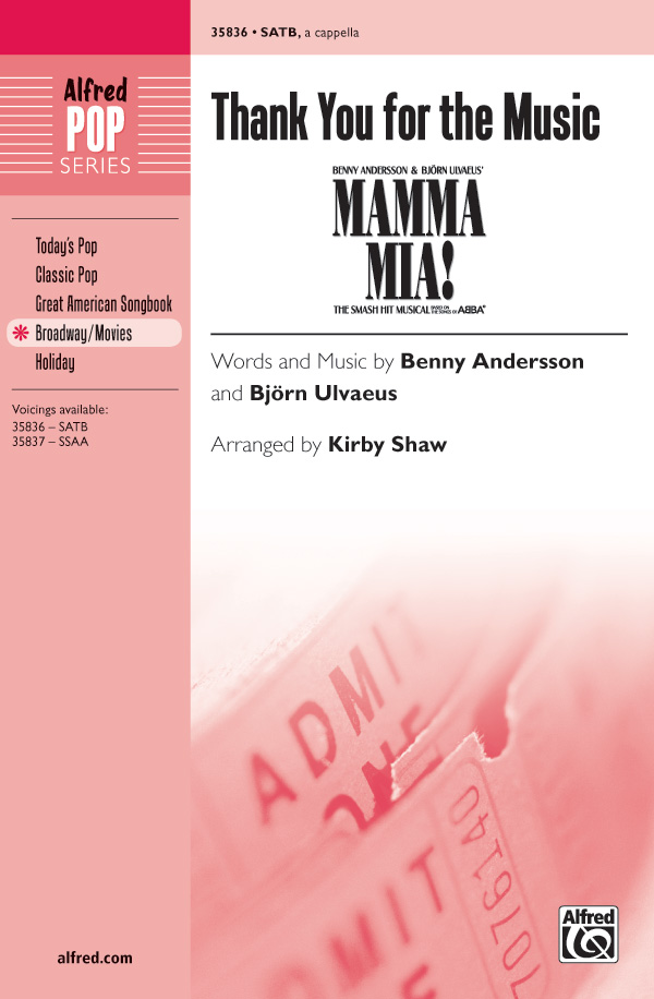 Thank You For The Music : SATB : Kirby Shaw : Benny Andersson and Bjorn Ulvaeus : Abba : Mamma Mia! : DVD : 00-35836 : 038081400327