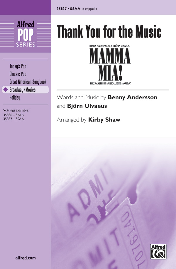 Thank You for the Music : SSAA : Kirby Shaw : Benny Andersson and Bjorn Ulvaeus : ABBA : Mamma Mia! : Sheet Music : 00-35837 : 038081400334