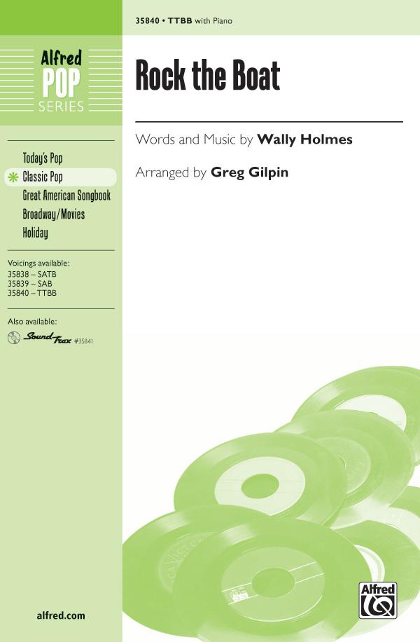 Rock the Boat : TTBB : Greg Gilpin : Wally Holmes : Sheet Music : 00-35840 : 038081400365