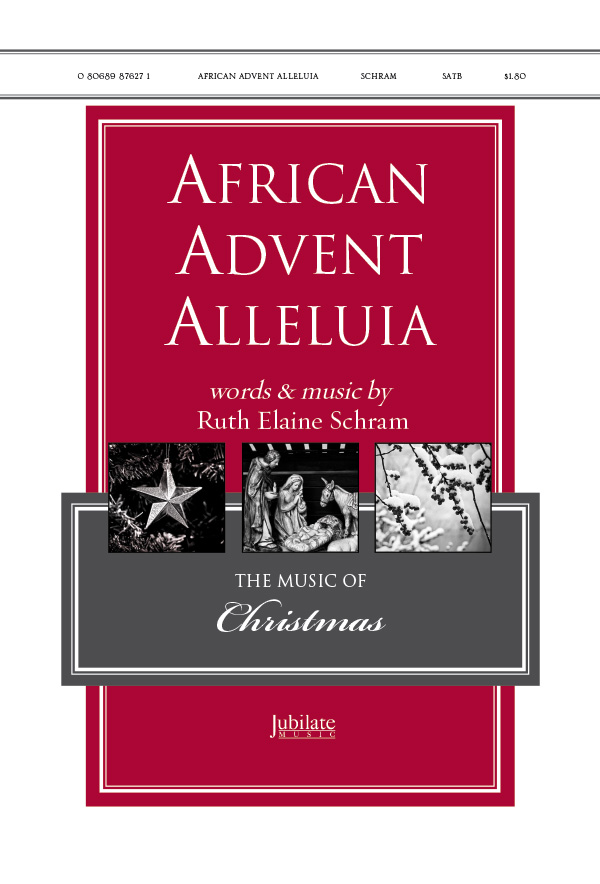 African Advent Alleluia : SATB : 00-36296 : Sheet Music : 00-36296 : 080689876271