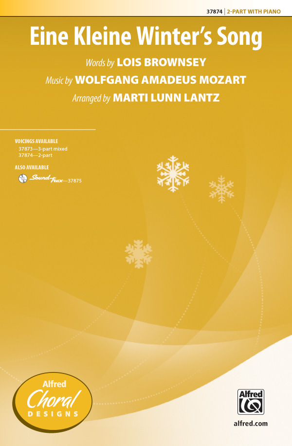Eine Kleine Winter's Song : 2-Part : Marti Lunn Lantz : Wolfgang Amadeus Mozart : Sheet Music : 00-37874 : 038081423463