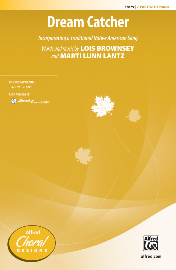 Dream Catcher : 2-Part : Marti Lunn Lantz : Marti Lunn Lantz : Sheet Music : 00-37879 : 038081423517