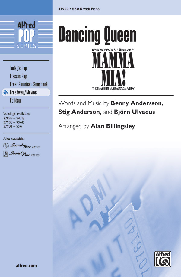 Dancing Queen : SSAB : Alan Billingsley : Benny Andersson : Mamma Mia! : Sheet Music : 00-37900 : 038081423722