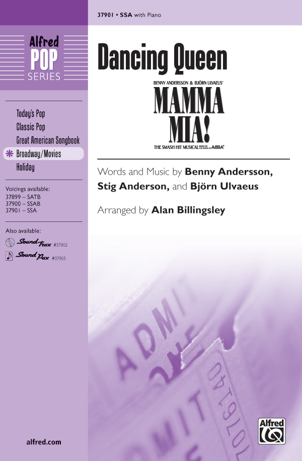 Dancing Queen : SSA : Alan Billingsley : Benny Andersson : Mamma Mia! : Sheet Music : 00-37901 : 038081423739