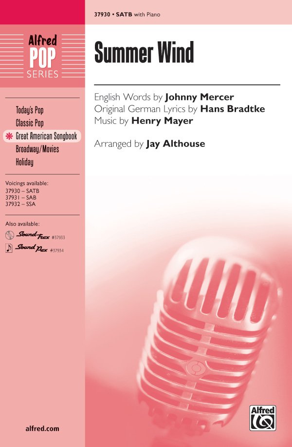 Summer Wind : SATB : Jay Althouse : Hans Bradtke : Songbook & 2 CDs : 00-37930 : 038081424026